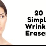 20 Simple Wrinkle Erasers